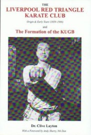 The Liverpool Red Triangle Karate Club: Origin and Early Years (1959-1966), and the Formation of the KUGB