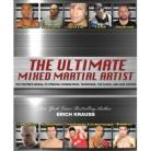 THE ULTIMATE MIXED MARTIAL ARTIST