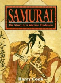 SAMURAI THE STORY OF A WARRIOR TRADITION