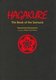 HAGAKURE:THE BOOK OF THE SAMURAI