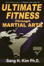 ULTIMATE FITNESS THROUGH THE MARTIAL ARTS