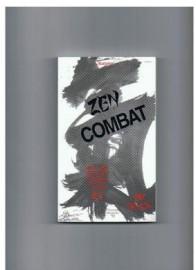 ZEN COMBAT AND THE SECRET POWER CALLED KI