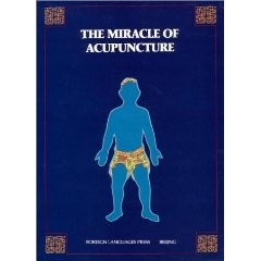 THE MIRACLE OF ACUPUNCTURE