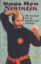 KOGA RYU NINJUTSU: THE ANCIENT ART OF STEALTH AND STRATEGY
