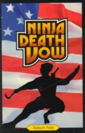 NINJA DEATH VOW