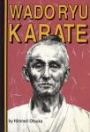 WADO RYU KARATE. LIMITED EDITION ( NO CERTIFICATE/NOT NUMBERED ), BOXED