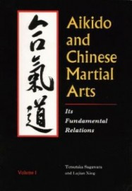 AIKIDO AND CHINESE MARTIAL ARTS vol 1