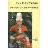 THE BEKTASHI ORDER OF DERVISHES